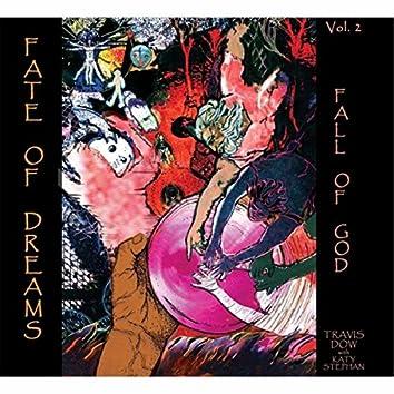 Fate of Dreams, Vol. 2: Fall of God