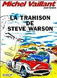 Michel Vaillant, tome 6 - La trahison de Steve Warson