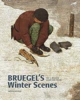 Bruegel's Winter Scenes: Historians and Art Historians in Dialogue (Mercatorfonds (Yale))