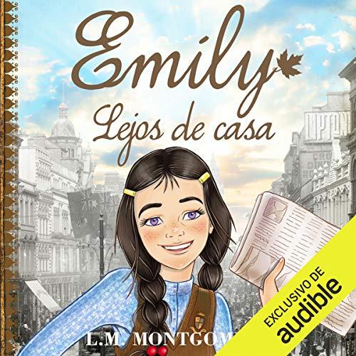 Couverture de Emily, Lejos de Casa [Emily, Far from Home]