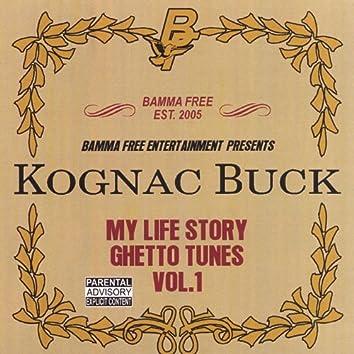 My Life Story / Ghetto Tunes Vol.1