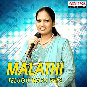 Malathi Telugu Mass Hits