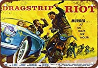 Dragstrip Riot Movie メタルポスター壁画ショップ看板ショップ看板表示板金属板ブリキ看板情報防水装飾レストラン日本食料品店カフェ旅行用品誕生日新年クリスマスパーティーギフト