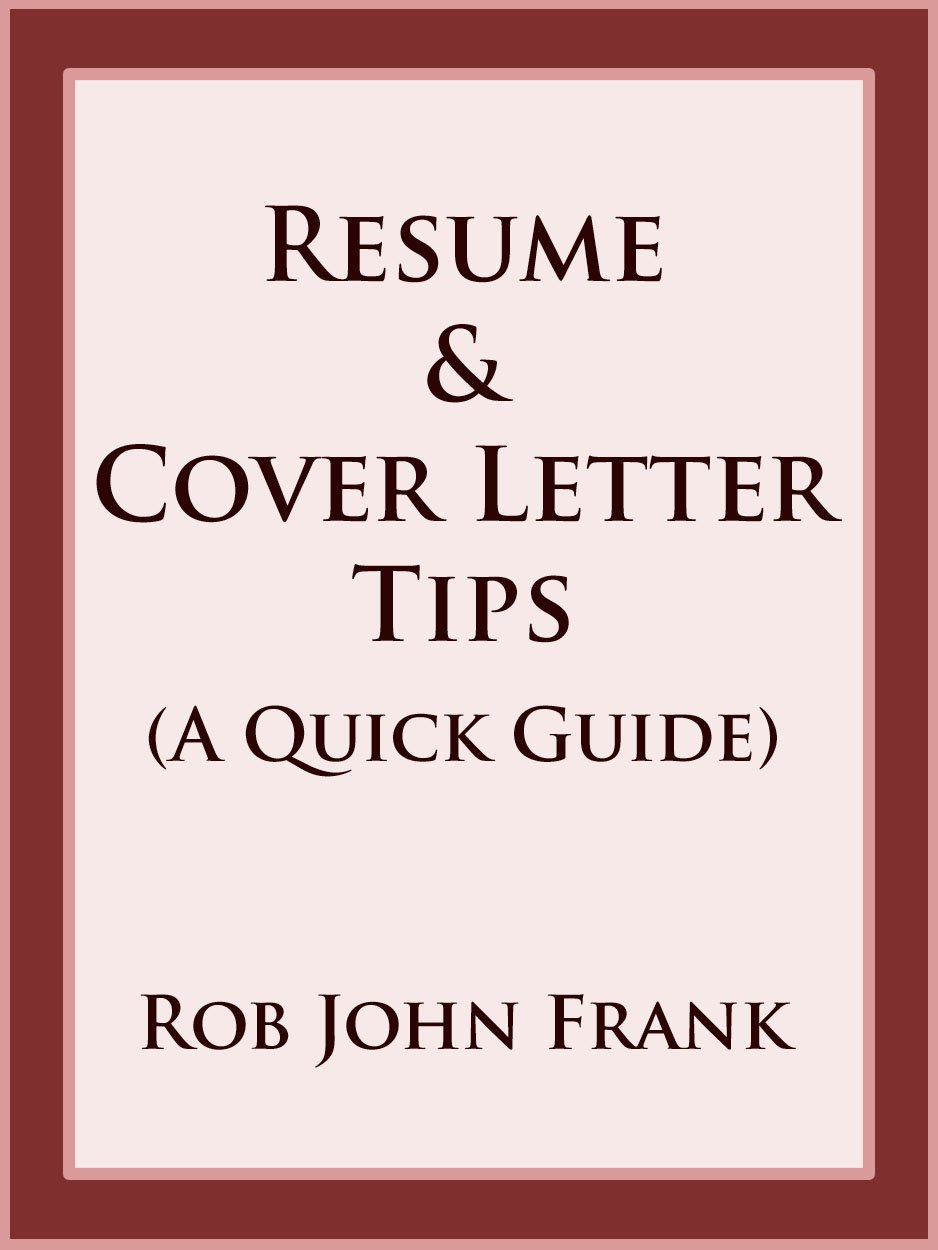 Resume & Cover Letter Tips (A Quick Guide)