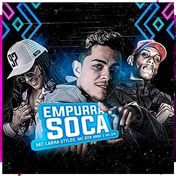 Empurra Soca (feat. Mc Gw & Mc Bob Anne) (Brega Funk)