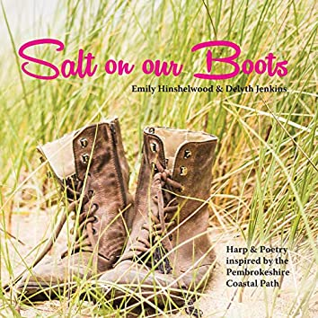 Salt on Our Boots