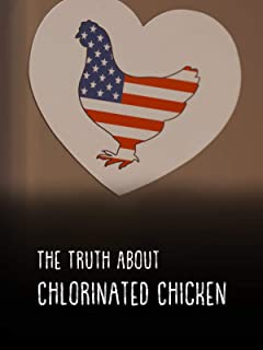 The Truth About Chlorinated Chicken