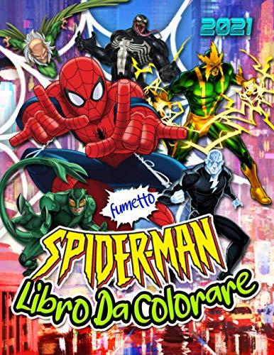 Spider-Man Libro Da Colorare: SpiderMan 2021 Ultime Immagini Per I Bambini Con Non Ufficiale