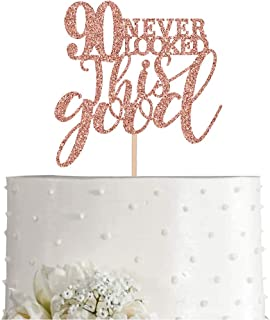90 Rose Gold Glitter 90 Never Looked This Good Cake Topper, 90th Birthday Party Toppers Decorations, Supplies