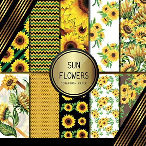 Compare Textbook Prices for Scrapbook Paper: Sunflowers: Double Sided Craft Paper For Card Making, Origami & DIY Projects | Decorative Scrapbooking Paper  ISBN 9798727937174 by Palomino, Peyton