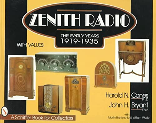 Zenith(r) Radio: The Early Years 1919-1935 (Schiffer Book for Collectors (Paperback))