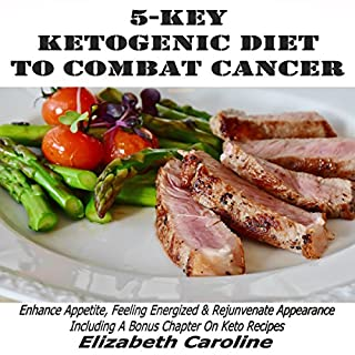 5-Key Ketogenic Diet to Combat Cancer audiobook cover art