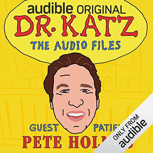 Ep. 7: Pete Holmes (Dr. Katz: The Audio Files) audiobook cover art