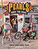 Pearls Hogs the Road: A Pearls Before Swine Treasury