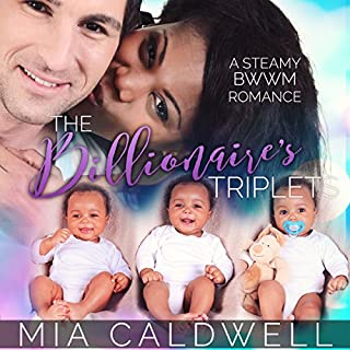 The Billionaire's Triplets                   By:                                                                                                                                 Mia Caldwell                               Narrated by:                                                                                                                                 Miles Taylor                      Length: 5 hrs and 18 mins     2 ratings     Overall 3.0