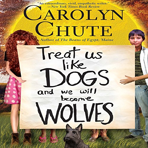 Treat Us like Dogs and We Will Become Wolves audiobook cover art