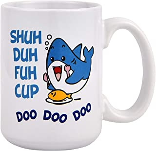 Coffee Mug Cute Shark Fish SHUH DUH FUH CUP DOO DOO DOO Coffee Tea Cup 16 Ounce Funny Cup Gift for Festival Birthday Children Kids