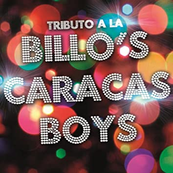 Tributo a la Billo's Caracas Boys
