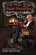 The Man Who Read Mysteries (Lost Classics)