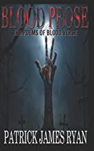 Blood Prose: The Poems of Blood Verse
