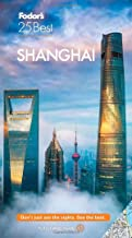 Fodor's Shanghai 25 Best (Full-color Travel Guide)