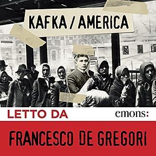 America                   Di:                                                                                                                                 Franz Kafka                               Letto da:                                                                                                                                 Francesco De Gregori                      Durata:  9 ore e 53 min     55 recensioni     Totali 3,9