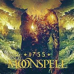 ムーンスペル『1755』