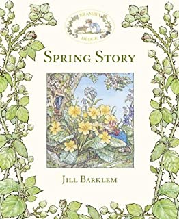 By Jill Barklem Spring Story (Brambly Hedge) (1st First Edition) [Hardcover]