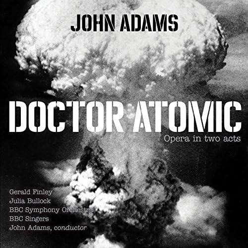 BBC Symphony Orchestra, BBC Singers & John Adams