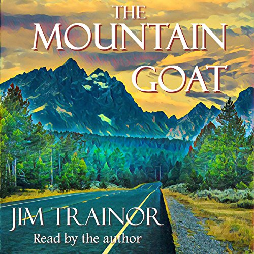The Mountain Goat Audiobook By Jim Trainor cover art