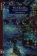 表紙: V.I.T.R.I.O.L. (LArtigliatore) (Italian Edition) | Vito Ditaranto
