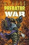Aliens vs. Predator: War (Dark Horse Collection Graphic Novel) by Randy Stradley (1996-05-14)