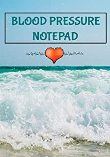 """Blood Pressure Notepad: 7"""" x 10"""" 53 Week Daily Blood Pressure Notebook and Heart Rate Tracker Log Book 