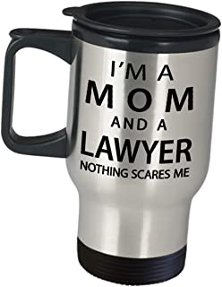 Gifts For Lawyer Law School Student Bar Exam Taker Funny Saying - Im A Mom And Nothing Scares Me - Travel Mug Attorney Cute Gag Firm Practitioner Atty Advocate Passer Graduation Inspirational Gift