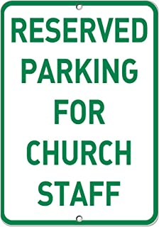 Reserved Parking for Church Staff Parking Sign Aluminum Metal Sign 9 in x 12 in
