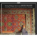 ゲオルク・フィリップ・テレマン:ジンクシュピール「ミリヴァイス」TVWV21:24 2幕(Georg Philipp Telemann - Miriways)[2CDs]
