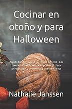 Cocinar en otoño y para Halloween: Rápido barato y fácil a la comida perfecta - Las recetas más deliciosas e importantes. ...