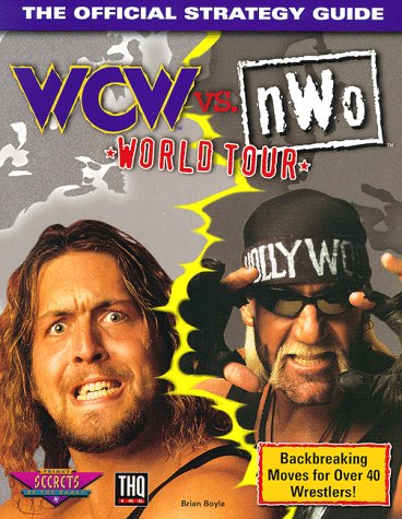 Wcw Vs. Nwo World Tour: The Official Strategy Guide