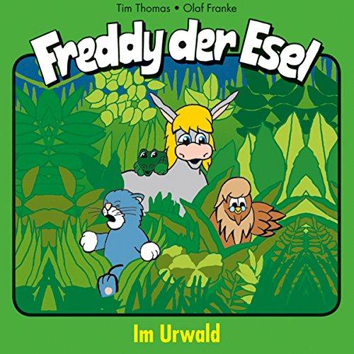 Im Urwald (Freddy der Esel 15) Titelbild