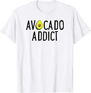 Funny Avocado Lover Gift Cute Avocado Addict T-Shirt