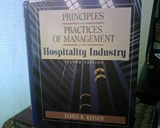 Principles and Practice of Management in the Hospitality Industry