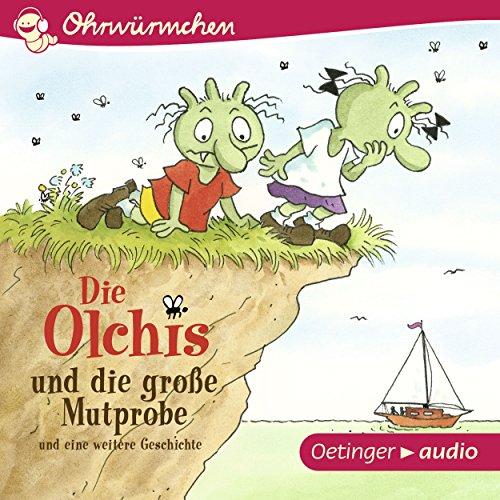 Die Olchis und die große Mutprobe und eine weitere Geschichte audiobook cover art
