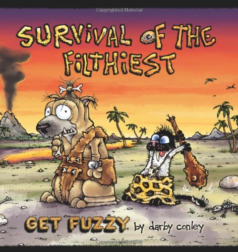 Survival of the Filthiest: A Get Fuzzy Collection (Volume...
