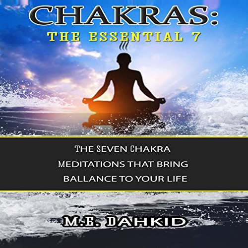 Chakras: The Essential 7 audiobook cover art