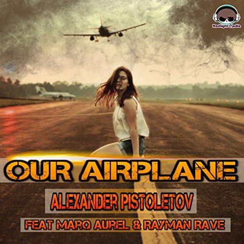 Alexander Pistoletov feat. Marq Aurel & Rayman Rave