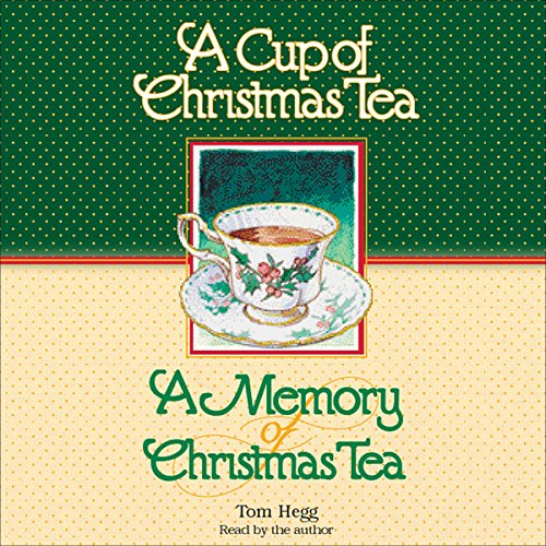 'Cup of Christmas Tea' and 'A Memory of Christmas Tea'  cover art