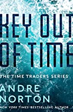 Key Out of Time (The Time Traders Series Book 4)