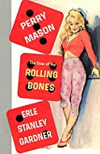 The Case of the Rolling Bones (Perry Mason Series Book 15)
