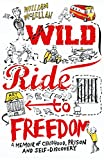 Wild Ride to Freedom