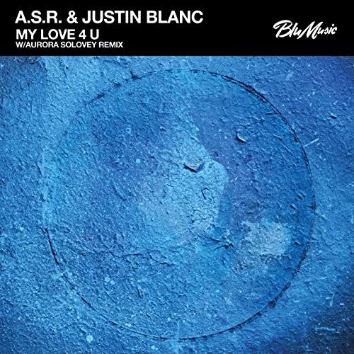 A.S.R & Justin Blanc
